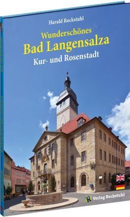 Wunderschönes Bad Langensalza   Beautiful Bad Langensalza [zwei Sprachen]