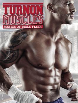 Turnon: Muscles