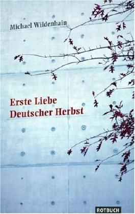 Erste Liebe Deutscher Herbst