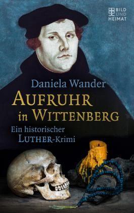 Aufruhr in Wittenberg