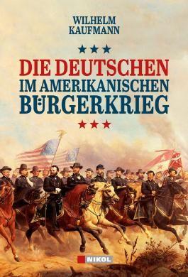 Die Deutschen im amerikanischen Bürgerkrieg