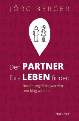 Den Partner fürs Leben finden