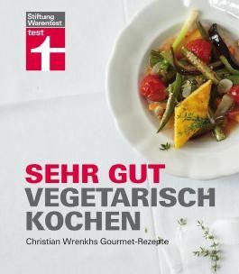 Sehr gut vegetarisch kochen
