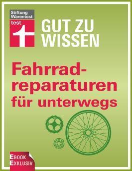 Fahrradreparaturen für unterwegs: Gut zu wissen