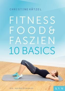 Fitness, Food & Faszien