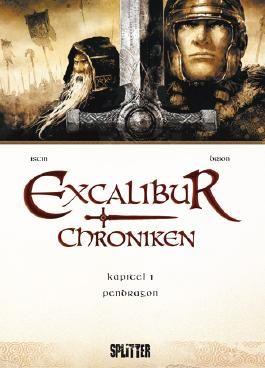 Excalibur Chroniken. Band 1