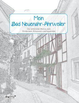 Mein Bad Neuenahr-Ahrweiler