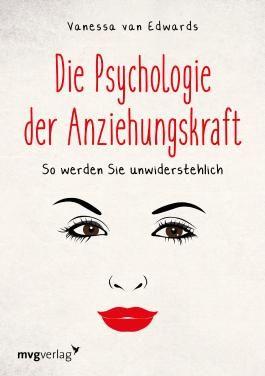 Die Psychologie der Anziehungskraft