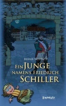Ein Junge namens Friedrich Schiller