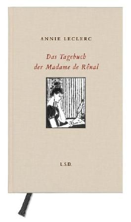 Das Tagebuch der Madame de Renal