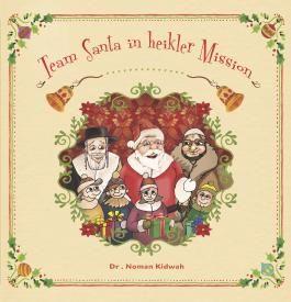 Team Santa in heikler Mission