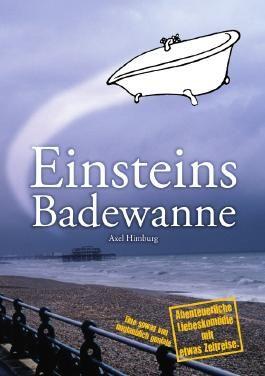 Einsteins Badewanne