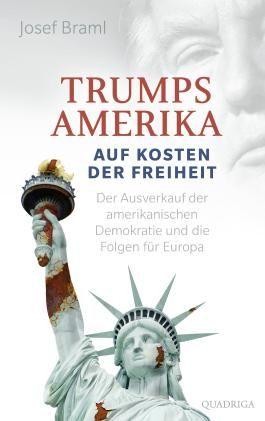 Trumps Amerika - auf Kosten der Freiheit