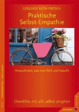 Praktische Selbst-Empathie