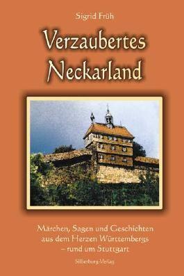 Verzaubertes Neckarland