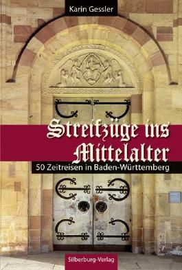 Streifzüge ins Mittelalter