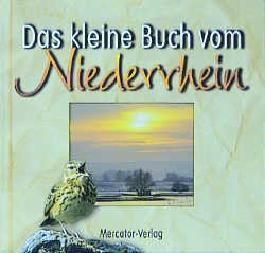 Das kleine Buch vom Niederrhein