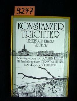 Konstanzer Trichter. Lesebuch einer Region