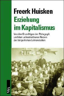 Erziehung im Kapitalismus