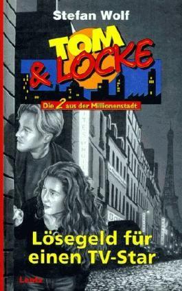Tom & Locke, Bd.4, Lösegeld für einen TV-Star