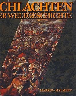 Schlachten der Weltgeschichte.