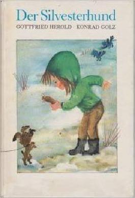 Der Silvesterhund - eine Bilderbucherzählung.