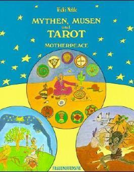 Mythen, Musen und Tarot (Motherpeace)