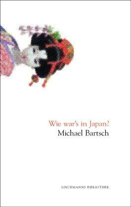 Wie war's in Japan?