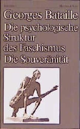 Die psychologische Struktur des Faschismus. Die Souveränität