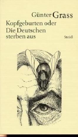 Werkausgabe in 18 Bänden / Kopfgeburten oder Die Deutschen sterben aus