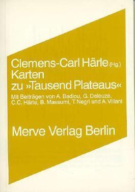 """Karten zu """"Tausend Plateaus"""""""