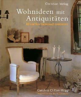 Wohnideen mit Antiquitäten. Alt und Neu harmonisch kombiniert von ...