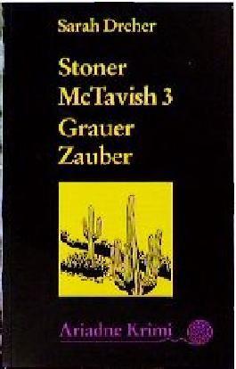 Stoner McTavish 3 - Grauer Zauber