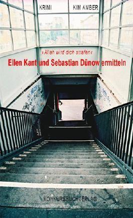 """""""Allah wird dich strafen"""" Ellen Kant und Sebastian Dünow ermitteln."""