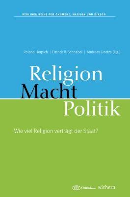 Religion, Macht, Politik