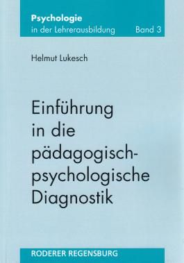 Einführung in die pädagogisch-psychologische Diagnostik