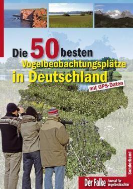 Die 75 besten Vogelbeobachtungsplätze in Deutschland