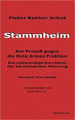 Stammheim - Der Prozess gegen die Rote Armee Fraktion
