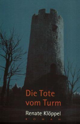 Die Tote vom Turm