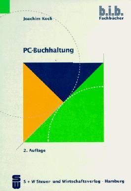 PC - Buchhaltung. Mit großer Fallstudie