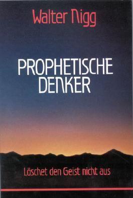 Prophetische Denker
