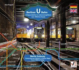 Berliner U-Bahn: Zeitgeschichte in Liniennetzplänen - von 1902 bis heute