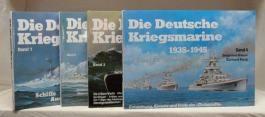 Die Deutsche Kriegsmarine 1935 - 1945 I/ IV