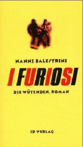 I Furiosi /Die Wütenden