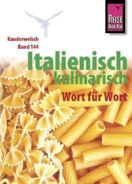 Reise Know-How Sprachführer Italienisch kulinarisch