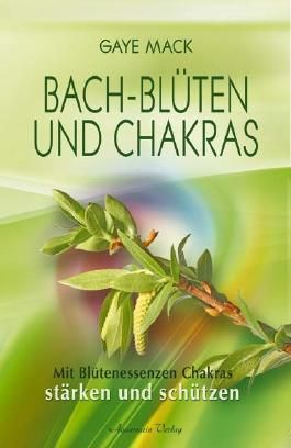 Bach-Blüten und Chakras (Broschiert)
