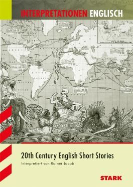 Interpretationshilfe Englisch / 20th Century English Short Stories
