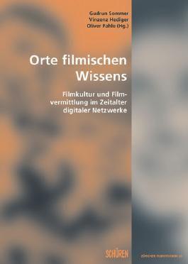 Orte filmischen Wissens.