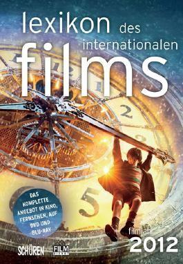 Lexikon des internationalen Films – Filmjahr 2012