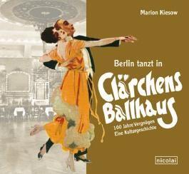 Berlin tanzt in Clärchens Ballhaus